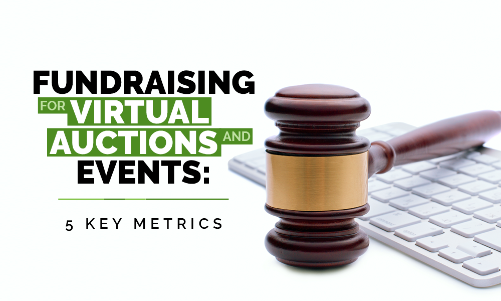 Fundraising virtual auctions events 5 key metrics